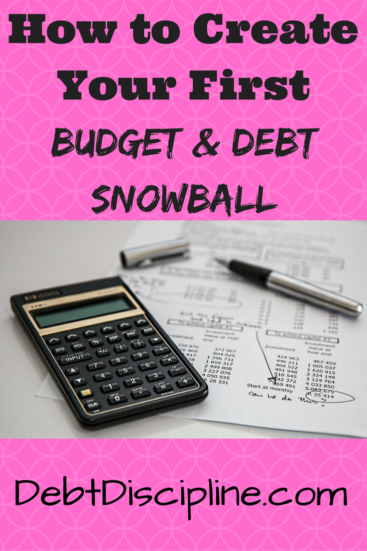 Budget - Debt Discipline - How to create your first budget and use the Debt Snowball principal to pay off your debts.
