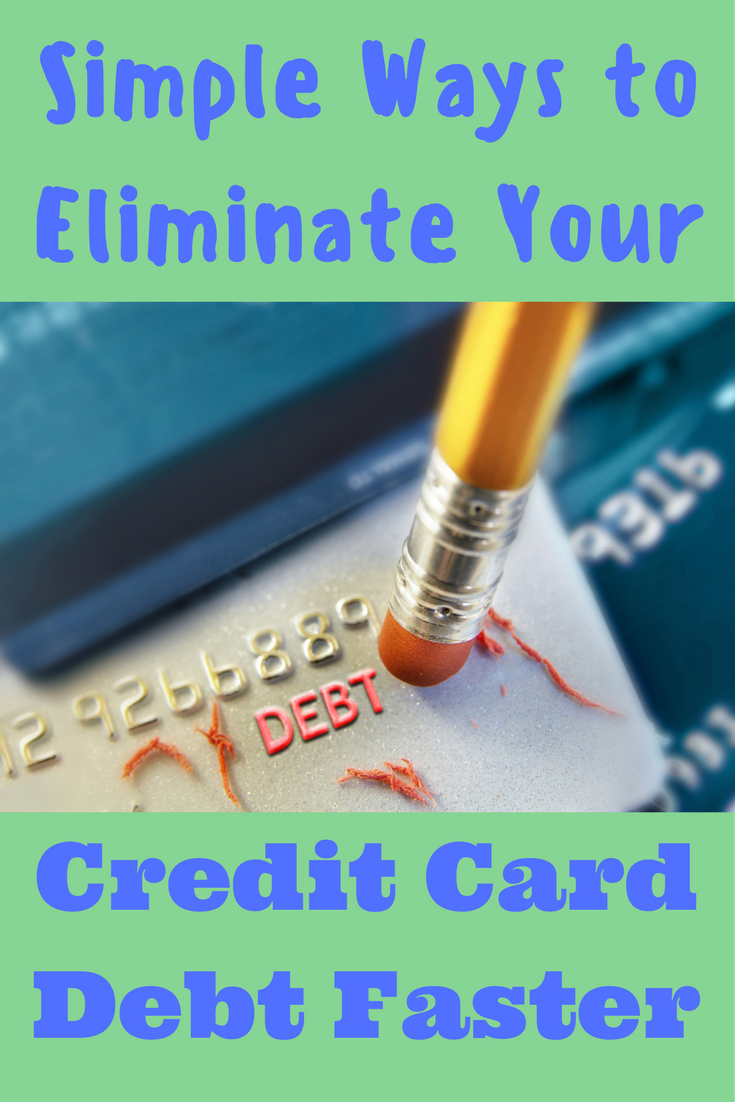 Simple Ways to Eliminate Your Credit Card Debt faster - Debt Discipline - Tips to help you pay down your credit card debt.
