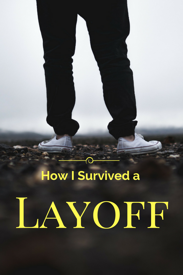 How I Survived a Layoff - Debt Discipline - These are the three keys that helped me endure an eight and a half month job search.