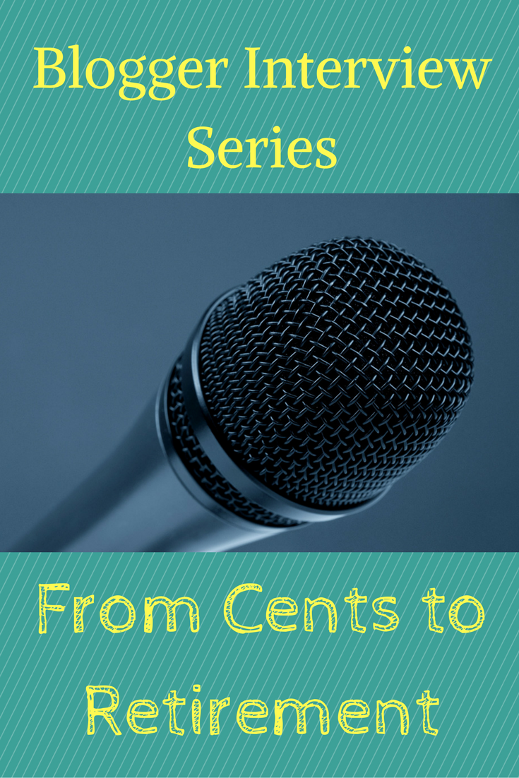 Interview Series: From Cents to Retirement - Debt Discipline - From Cents to Retirement is the latest blogger to join my interview series.