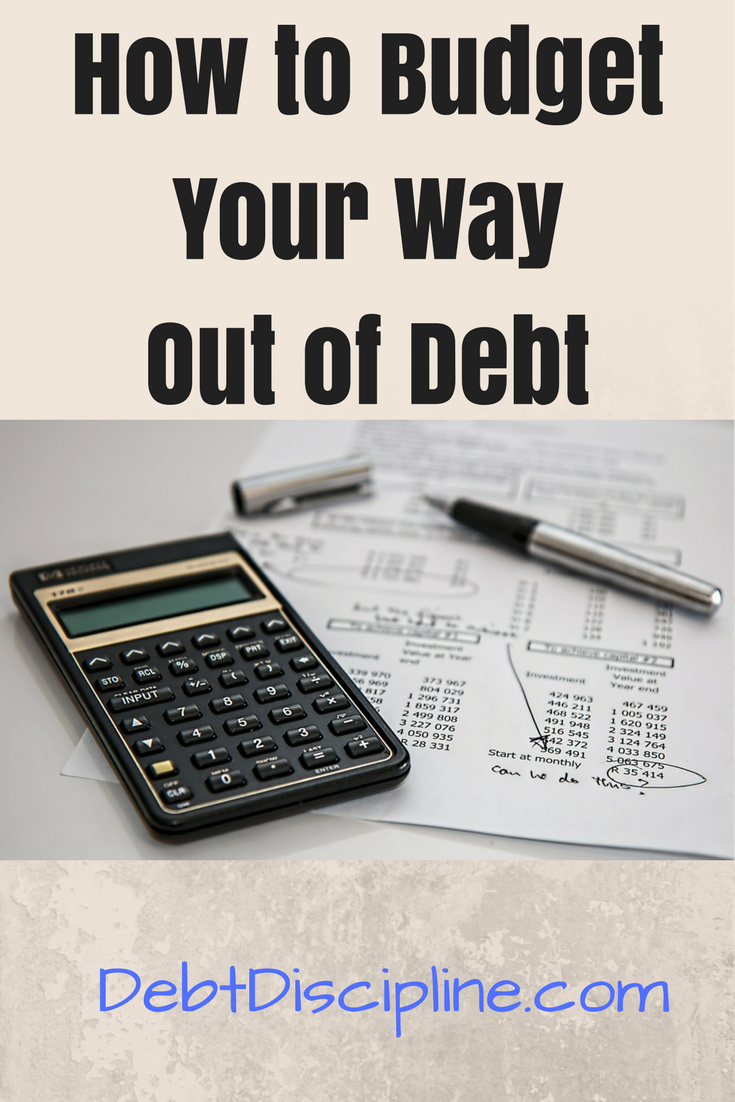 How to Budget Your Way Out of Debt -Debt Discipline - Use these tips to help dig your way out of debt and onto a firm financial footing.