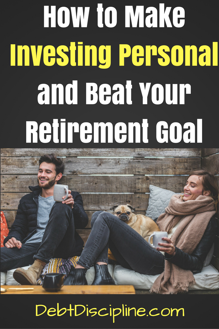 Making investing personal will not only avoid losing money but will help motivate you to reach your money and retirement goals.