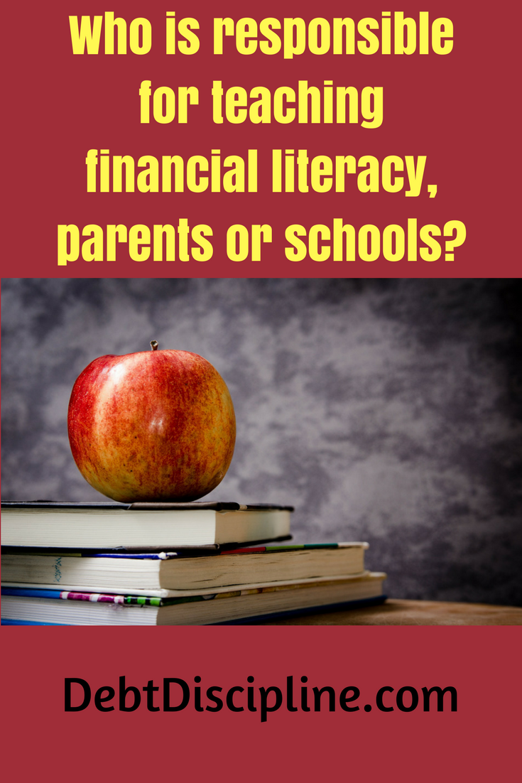 Who's better equipped and should be responsible to teach financial literacy to our kids, we as the parent or our school system?